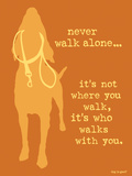Never Walk - Orange Version Plastic Sign by  Dog is Good