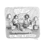 Last Tango In Wisconsin  - New Yorker Cartoon Premium Giclee Print by Roz Chast