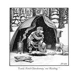 """I said, 'Fetch Chardonnay,' not 'Riesling.' "" - New Yorker Cartoon Premium Giclee Print by Harry Bliss"