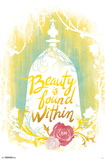 Beauty & The Beast- True Bueaty is Found Within Posters