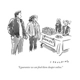 """I guarantee we can find them cheaper online."" - New Yorker Cartoon Premium Giclee Print by Trevor Spaulding"