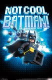 Lego Batman- Not Cool Posters