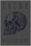 Think with Your Heart - Tone on Tone Poster