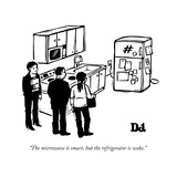 """The microwave is smart, but the refrigerator is woke."" - New Yorker Cartoon Premium Giclee Print by Drew Dernavich"