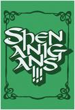 Shenanigans!!! Poster