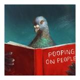 Pooping on People Posters af Lucia Heffernan