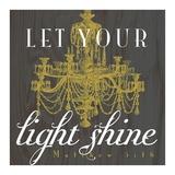 Light Shine Prints by Tammy Apple