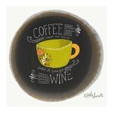 Coffee Until Wine Posters par Katie Doucette