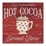Hot Cocoa Served Here Print by Jennifer Pugh