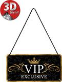 VIP Exclusive Blikskilt