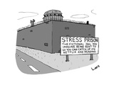 "A ""Stress Prison"" that doesn't really exist. - New Yorker Cartoon Premium Giclee Print by Lars Kenseth"
