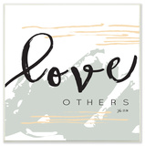 Love Others John 13:34 Wall Plaque Art by EtchLife Wood Sign