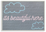 It's Beautiful Here Neon Clouds Blue Wall Plaque Art Wood Sign