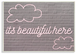 It's Beautiful Here Neon Clouds Pink Wall Plaque Art Wood Sign