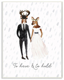To Have and to Hold Deer Wall Plaque Art Wood Sign