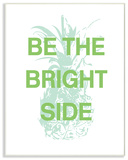 Be the Bright Side Pineapple Wall Plaque Art Wood Sign