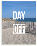 Day Off Beach Escape Wall Plaque Art Wood Sign