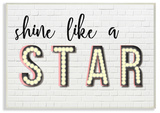 Shine Like a Star Typography Wall Plaque Art Wood Sign