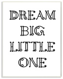 Dream Big Little One Black and White Loopy Text Wall Plaque Art Wood Sign