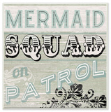 Mermaid Squad On Patrol Vintage Sign Wall Plaque Art Wood Sign