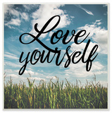 Love Yourself Field Cursive Typography Wall Plaque Art Wood Sign