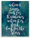 Look For Rainbows Look For Stars Galaxy Wall Plaque Art Wood Sign