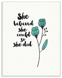 She Believed She Could So She Did Blossom Wall Plaque Art Wood Sign