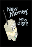 New Money Who Dis! Posters
