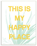 This Is My Happy Place Agave Wall Plaque Art Wood Sign
