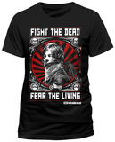 The Walking Dead- Fight The Dead, Fear The Living T-shirt