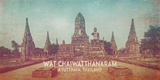 Vintage Wat Chaiwatthanaram, Thailand, Asia Posters by  Take Me Away