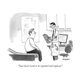 """Your heart needs to be repealed and replaced."" - Cartoon Regular Giclee Print by Pat Byrnes"