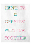 Greatest Happiness Posters