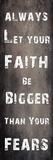 Faith And Fear Posters