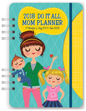 Mom's Do It All 17-Month - 2018 Weekly Planner w/Stickers Kalender