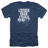 Six- Death Before Quitting T-shirts