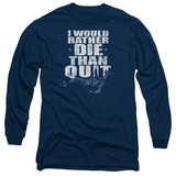 Long Sleeve: Six- Death Before Quitting Long Sleeves