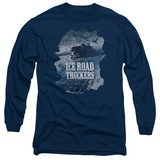 Long Sleeve: Ice Road Truckers- Life On The Highway Long Sleeves
