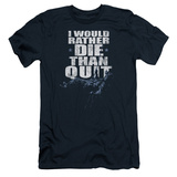 Six- Death Before Quitting Slim Fit T-shirts