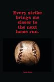 Every Strike Home Billeder