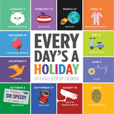 Every Day's A Holiday - 2018 Calendar Kalenders