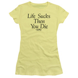 Juniors: Teen Wolf- Life Sucks Then You Die T-Shirt