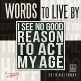 Words to Live By — Primitives by Kathy - 2018 Calendar Calendriers