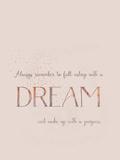 Dream Vintage Typography 2 Prints by  Grab My Art