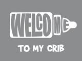 Welcome Crib Grey Print by  Indigo Sage Design