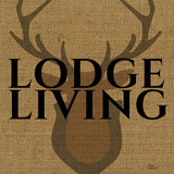 Lodge Living Prints by Marilu Windvand