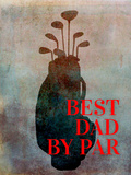 Best Dad By Par Prints by Brandi Fitzgerald