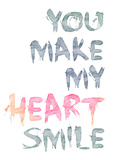 You Make My Heart Smile Poster by  Lebens Art