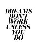 Dreams Prints by  Nanamia Design