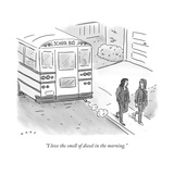 """""""I love the smell of diesel in the morning."""" - New Yorker Cartoon Premium Giclee Print by Kim Warp"""